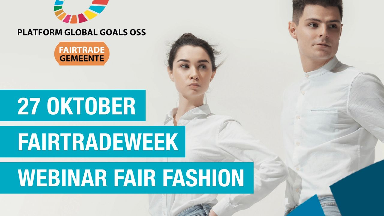 Fair Fashion thema van Osse Fairtradeweek